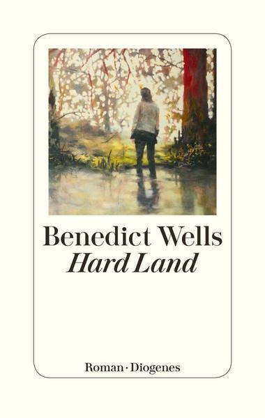 "Cover ""Hard Land"" von Benedict Wells"